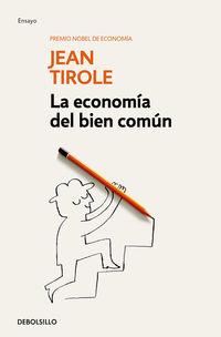 La economia del bien comun - Jean Tirole