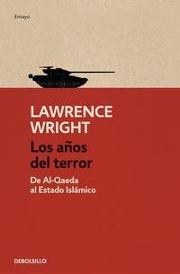 Los años del terror - Lawrence Wright