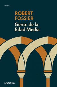 Gente De La Edad Media - Robert Fossier