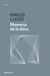 Memoria De La Etica - Emilio Lledo