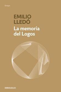 La memoria del logos - Emilio Lledo