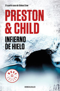 INFIERNO DE HIELO (GIDEON CREW 4)