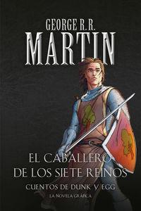 El / Caballero Errante, El / Espada Leal, La / Caballero Misterioso, El cuentos de dunk y egg - caballero de los siete reinos - George R. R. Martin