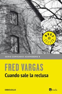 Cuando Sale La Reclusa - Fred Vargas