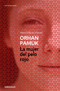 La mujer del pelo rojo - Orhan Pamuk