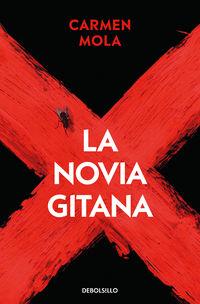 la novia gitana (inspectora elena blanco 1) - Carmen Mola