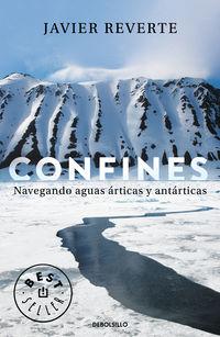 Confines - Navegando Aguas Articas Y Antarticas - Javier Reverte