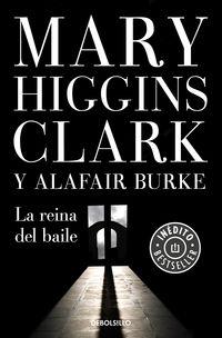 Reina Del Baile, La (bajo Sospecha 5) - Mary Higgins Clark / Alafair Burke