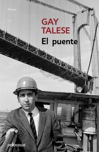 El puente - Gay Talese