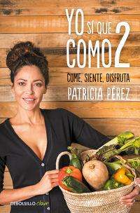 Yo Si Que Como 2 - Patricia Perez