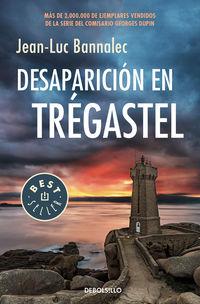 Desaparicion En Tregastel (comisario Dupin 6) - Jean-Luc Bannalec