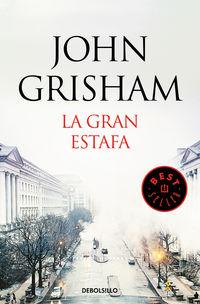 La gran estafa - John Grisham