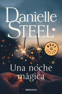 Una noche magica - Danielle Steel
