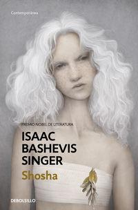 Shosha - Isaac Bashevis Singer