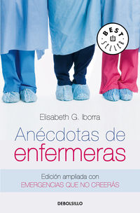 ANECDOTAS DE ENFERMERAS - EDICION AMPLIADA CON EMERGENCIAS QUE NO CREERAS