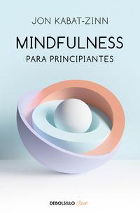 Mindfulness Para Principiantes - Jon Kabat-Zinn