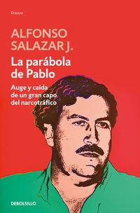 La parabola de pablo - J. Alonso Salazar