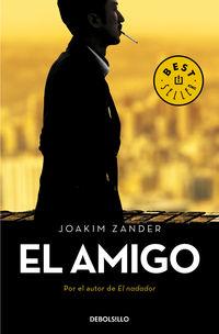 El amigo - Joakim Zander