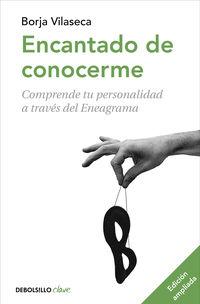 Encantado De Conocerme (ed. Ampliada) - Borja Vilaseca