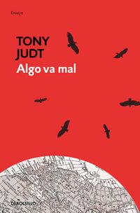 Algo Va Mal - Tony Judt