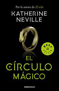 El circulo magico - Katherine Neville