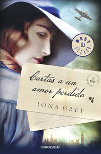 Cartas A Un Amor Perdido - Iona Grey