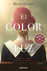 Color De La Luz, El - Todos Los Cuadros Encierran Una Historia - Marta Quintin Maza