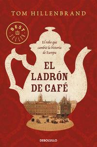 LADRON DE CAFE, EL