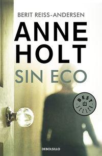 Sin Eco (hanne Wilhelmsen 6) - Anne Holt / Berit Reiss-Andersen