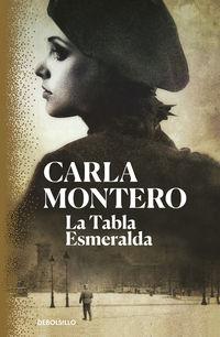 La tabla esmeralda - Carla Montero