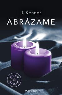 ABRAZAME (TRILOGIA STARK 7)