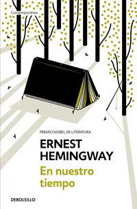 En Nuestro Tiempo - Ernest Hemingway