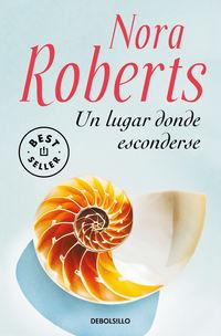 Un lugar donde esconderse - Nora Roberts