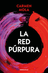 la red purpura (inspectora elena blanco 2) - Carmen Mola