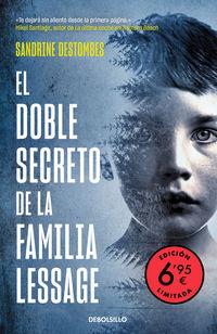 El doble secreto de la familia lessage - Sandrine Destombes