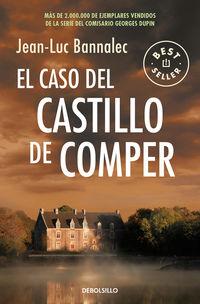 Caso Del Castillo De Comper, El (comisario Dupin 7) - Jean-Luc Bannalec