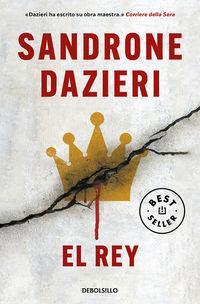 rey, el (colomba y dante 3) - Sandrone Dazieri