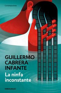 La ninfa inconstante - Guillermo Cabrera Infante