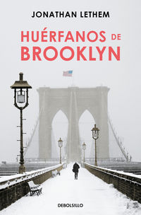 Huerfanos De Brooklyn - Jonathan Lethem