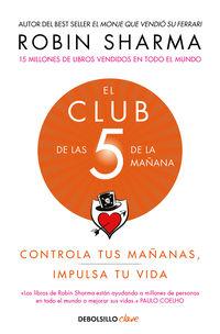 Club De Las 5 De La Mañana - Robin Sharma