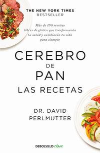 CEREBRO DE PAN - LAS RECETAS