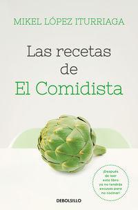 Las recetas de el comidista - Mikel Lopez Iturriaga