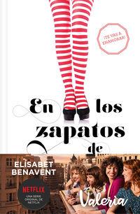 En Los Zapatos De Valeria - Valeria 1 - Elisabet Benavent