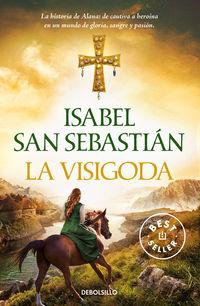 La visigoda - Isabel San Sebastian