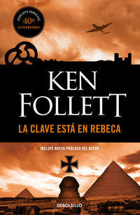 La Clave Esta En Rebeca - Ken Follett