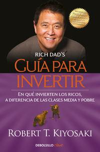 Guia Para Invertir - Robert T. Kiyosaki