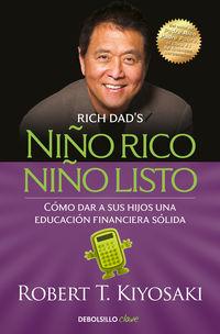Niño Rico, Niño Listo - Robert T. Kiyosaki