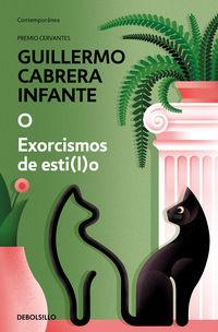 Exorcismos De Estilo - Guillermo Cabrera Infante