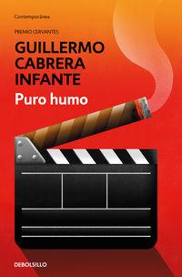 Puro Humo - Guillermo Cabrera Infante