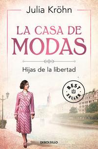 CASA DE MODAS, LA - HIJAS DE LA LIBERTAD